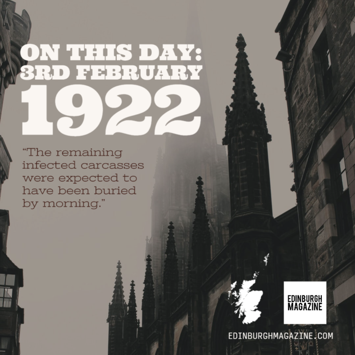 Edinburgh on this day - Friday 3rd February 1922 - Foot and mouth news